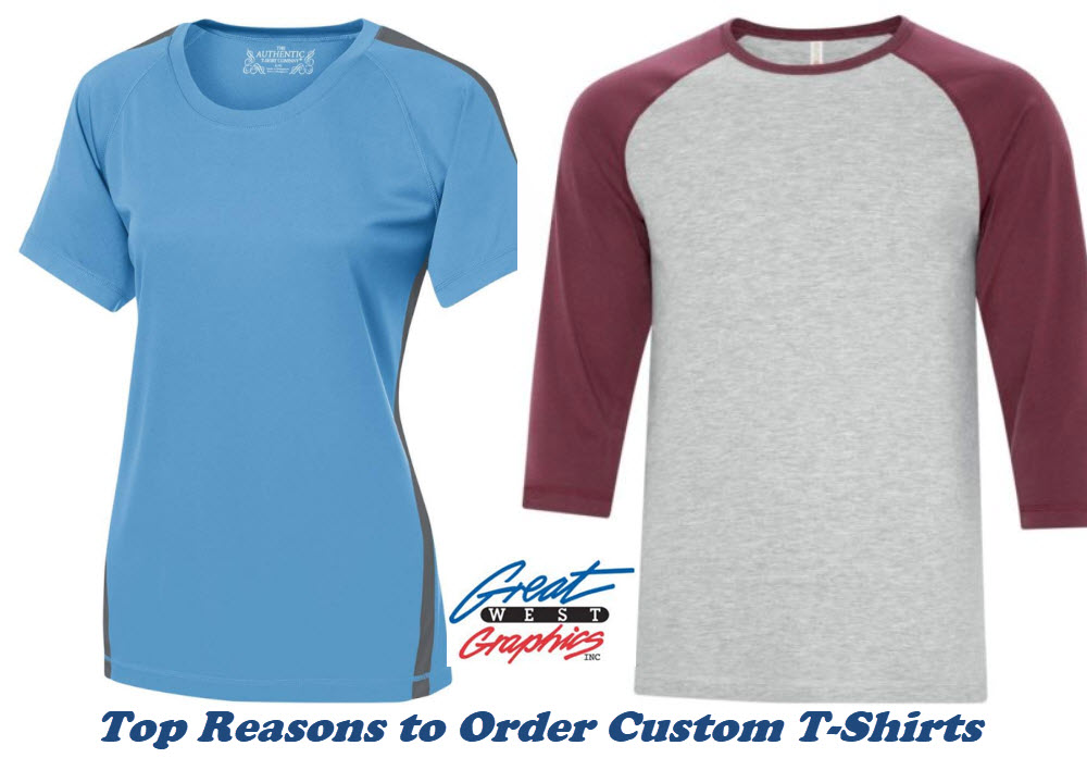 Top Reasons to Order Custom T-Shirts
